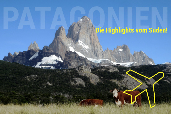 Süd Patagonien Highlights
