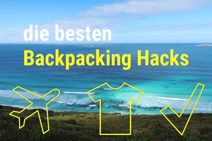 Backpacking Hacks | Die besten Backpacking Hacks von