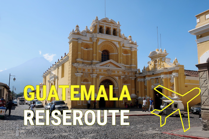 guatemala-backpacking-reiseroute